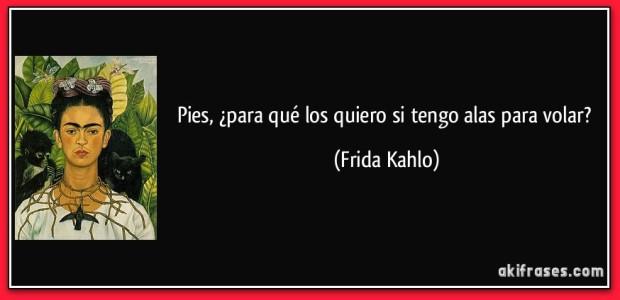 frase-pies-para-que-los-quiero-si-tengo-alas-para-volar-frida-kahlo-117629